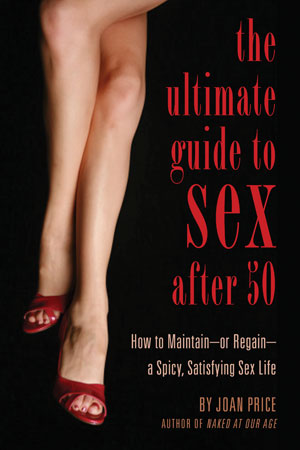 Joan Price Sex After 50